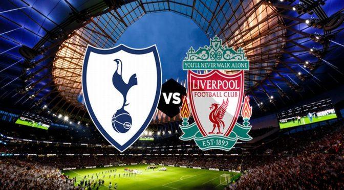 Tottenham – Liverpool